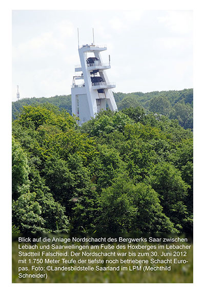 Blick auf die Anlage Nordschacht des Bergwerks Saar zwischen Lebach und Saarwellingen am Fuße des Hoxberges im Lebacher Stadtteil Falscheid. Der Nordschacht war bis zum 30. Juni 2012 mit 1.750 Meter Teufe der tiefste noch betriebene Schacht Europas.